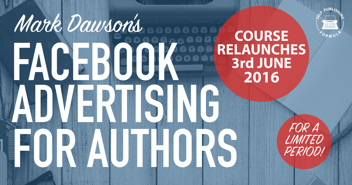 Mark Dawson's Facebook Advertising for Authors