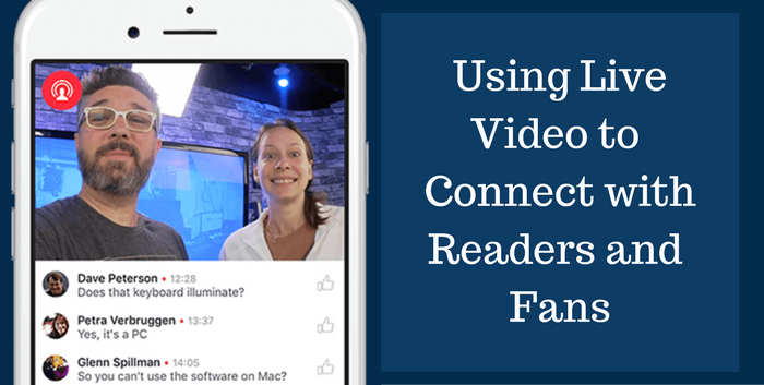 TAB100: Using Live Video to Connect with Readers and Fans