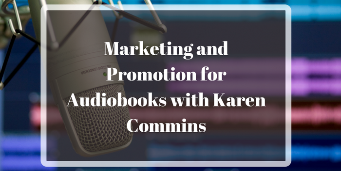 TAB104: Marketing and Promotion for Audiobooks with Karen Commins