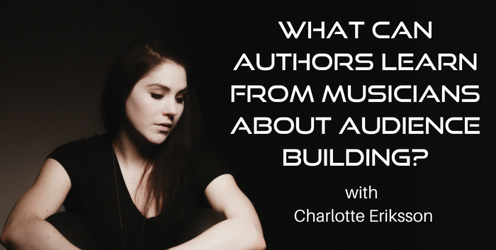 TAB138: What Can Authors Learn From Musicians About Audience Building?
