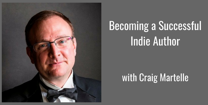 TAB142:  How to Become a Successful Indie Author – With Craig Martelle